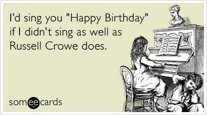 russell-crowe-les-miserables-oscar-sing-happy-birthday-ecards-someecards